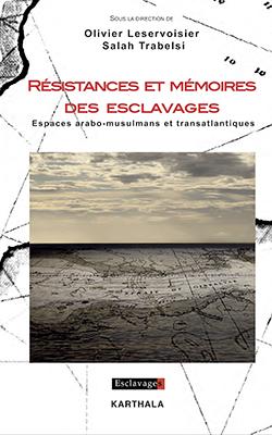 """Couvertures """"Résistances et mémoires des esclavages"""""""