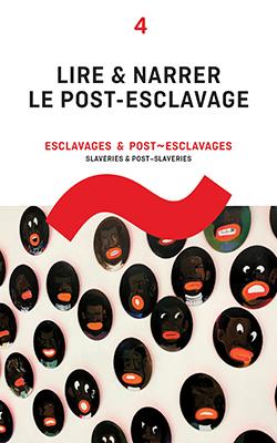 """Couverture """"Lire et narrer le post-esclavage"""""""